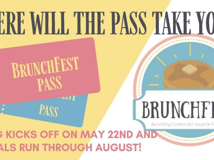BrunchFest pass now available to benefit Centers for Youth and Families